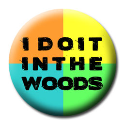I Do It In The Woods